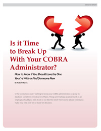 Is it Time to Break Up With Your COBRA Administrator?